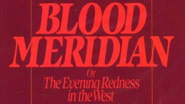 Blood Meridian Quotes