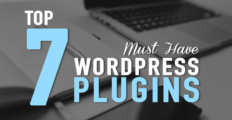 top 7 wordpress plugins
